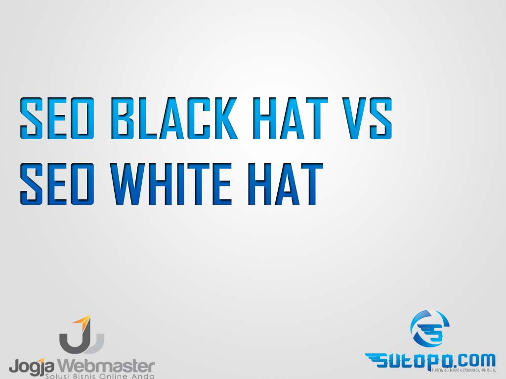 SEO white hat dan SEO blackhat
