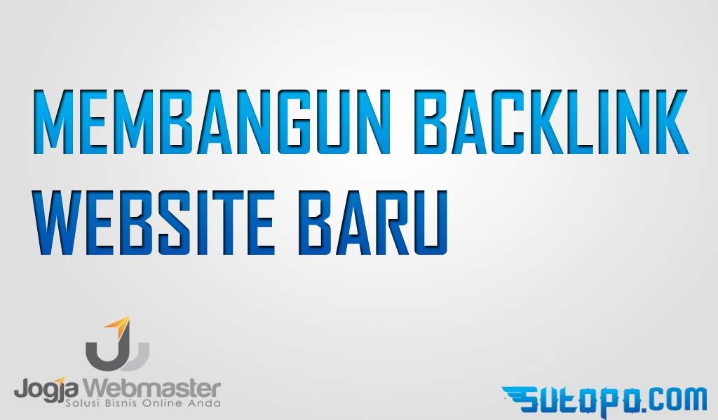 Cara Membangun Backlink website baru