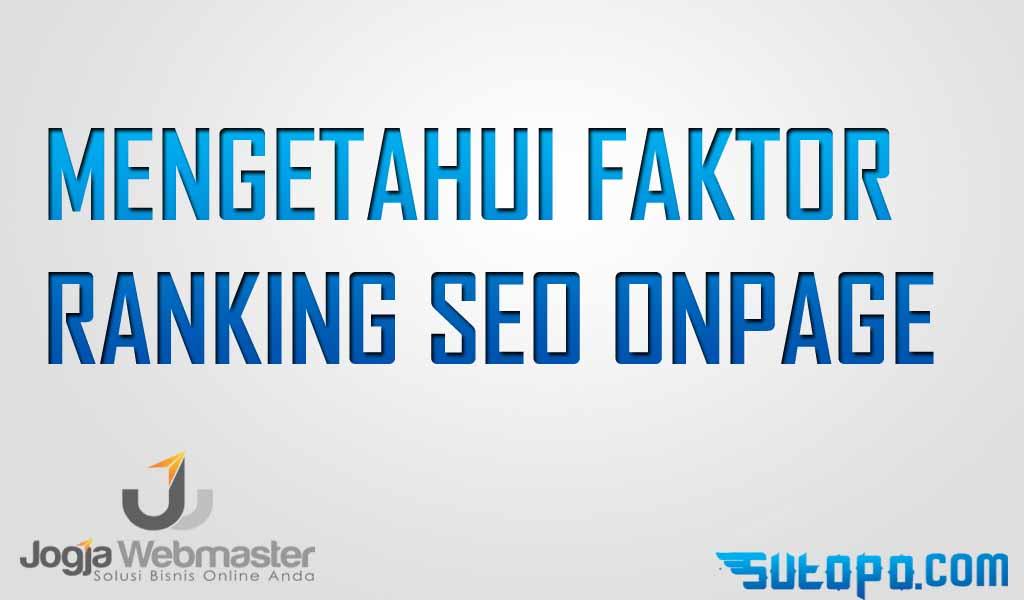 faktor ranking seo onpage google